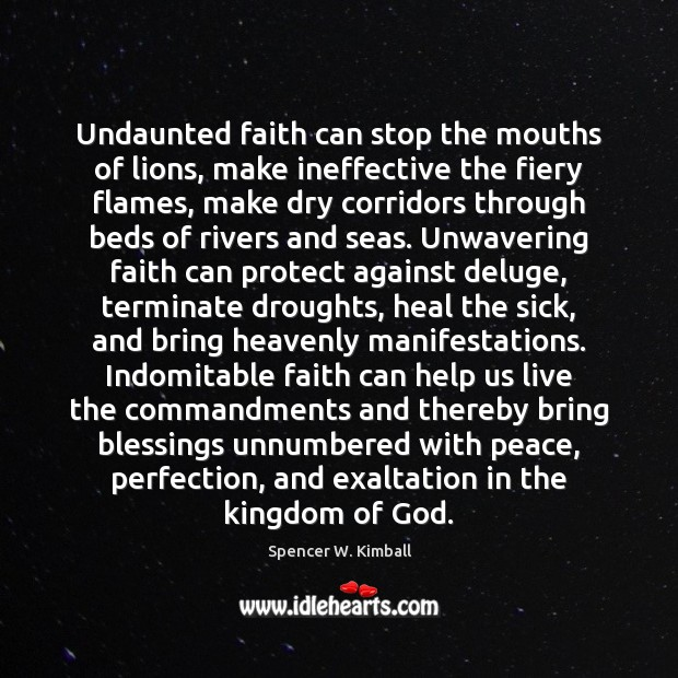 Image, Undaunted faith can stop the mouths of lions, make ineffective the fiery