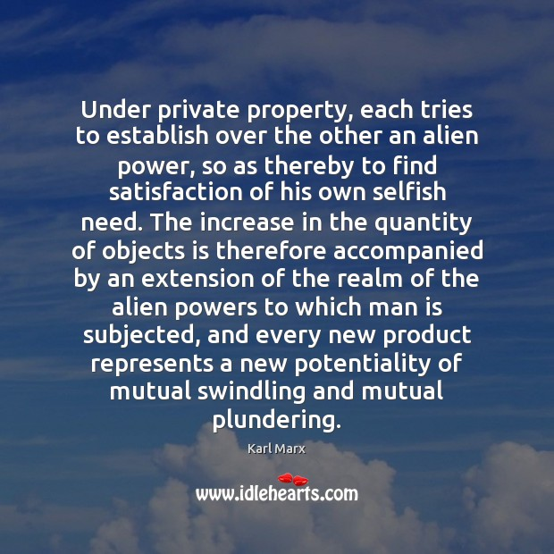 Image, Under private property, each tries to establish over the other an alien
