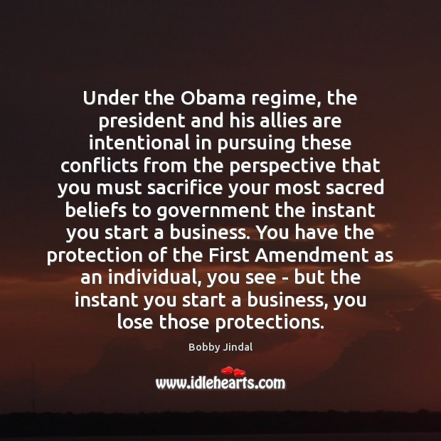 Under the Obama regime, the president and his allies are intentional in Image
