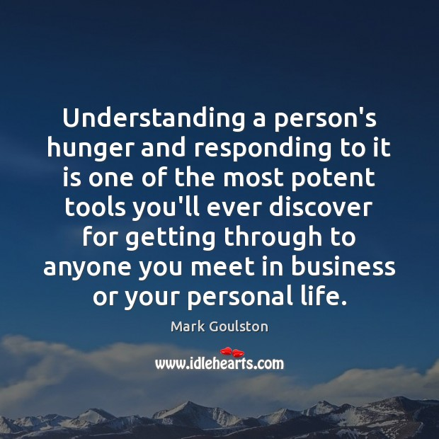 Understanding a person's hunger and responding to it is one of the Image