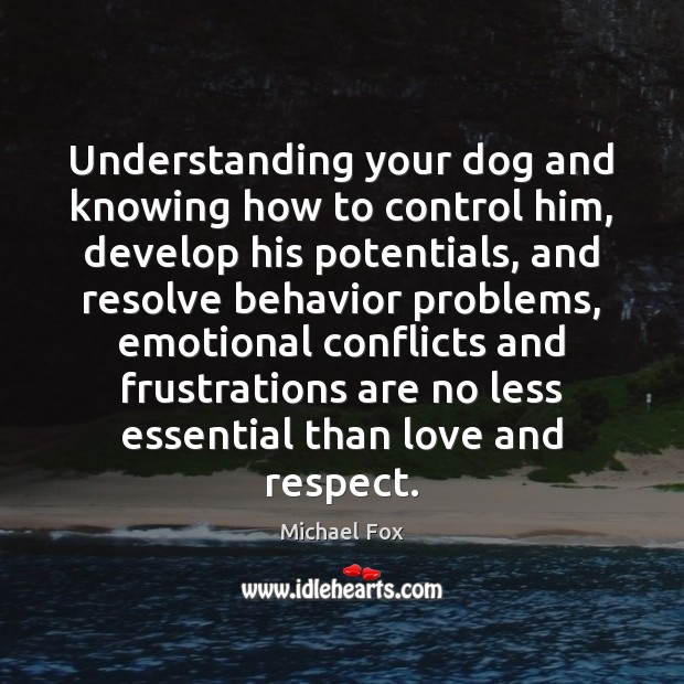 Image, Understanding your dog and knowing how to control him, develop his potentials,