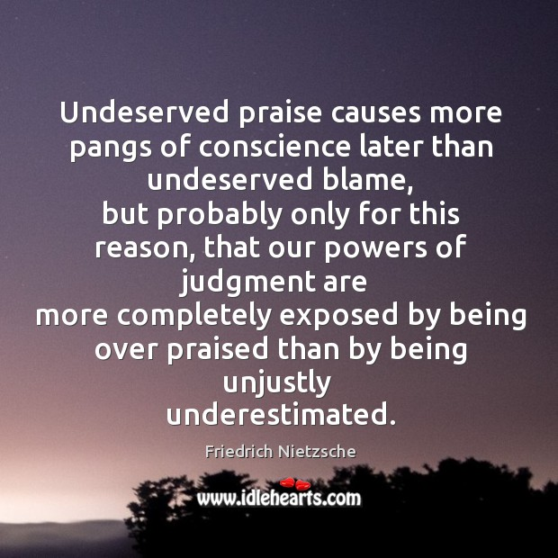 Image, Undeserved praise causes more pangs of conscience later than undeserved blame