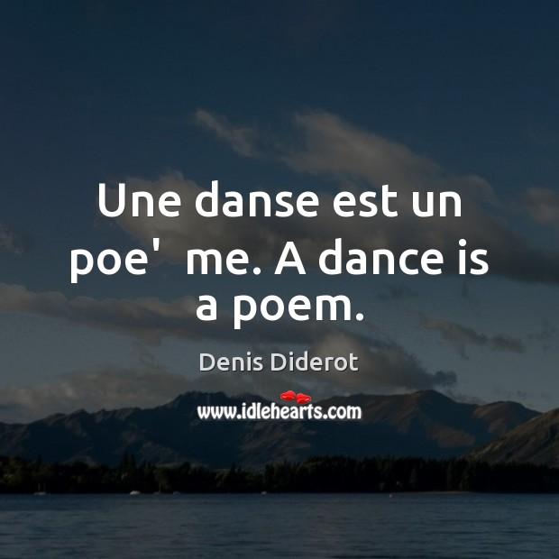 Une danse est un poe'  me. A dance is a poem. Image