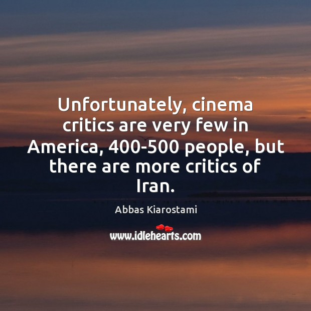 Image, Unfortunately, cinema critics are very few in America, 400-500 people, but there