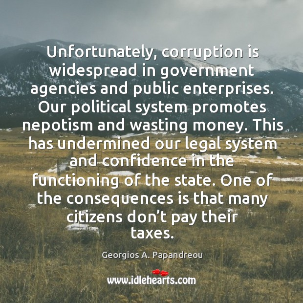 Image, Unfortunately, corruption is widespread in government agencies and public enterprises.