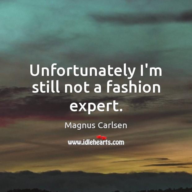 Unfortunately I'm still not a fashion expert. Image