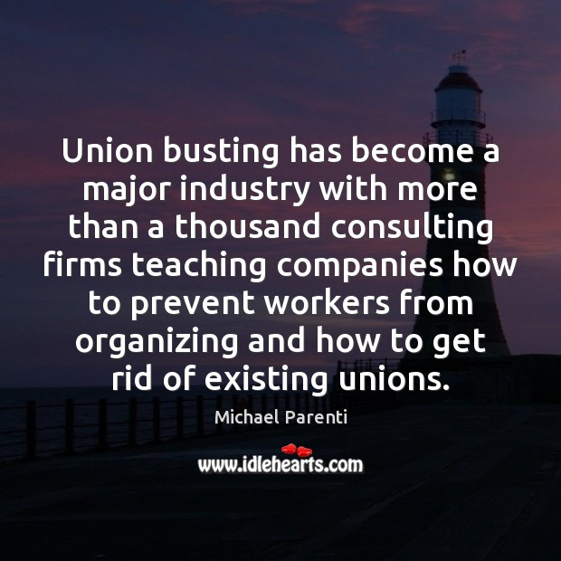 Image, Union busting has become a major industry with more than a thousand