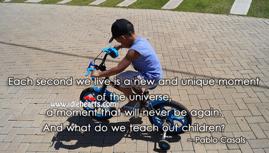 Each second we live is a new and unique moment Clever Quotes Image