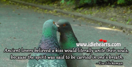 Ancient Lovers Believed A Kiss