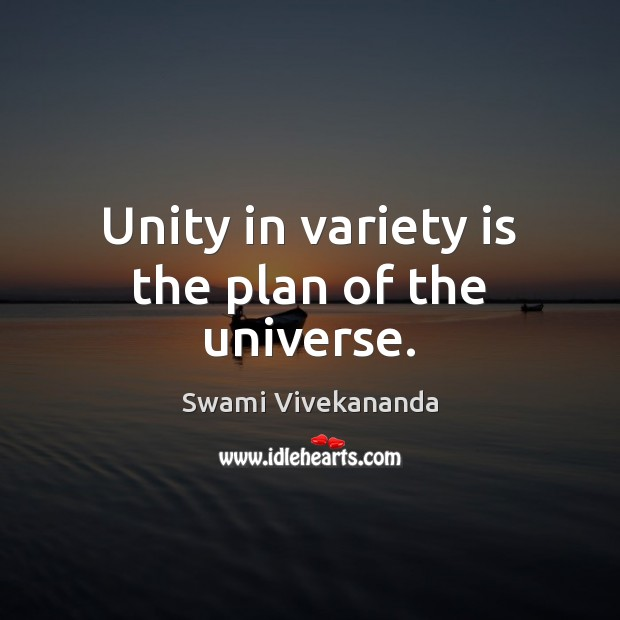 Image, Unity in variety is the plan of the universe.