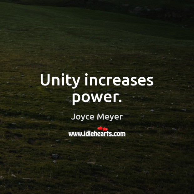 Unity increases power. Image