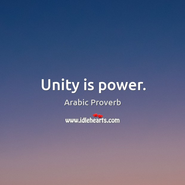 Unity is power. Arabic Proverbs Image
