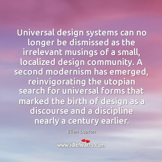 Universal design systems can no longer be dismissed as the irrelevant musings Image