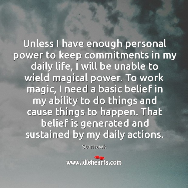 Unless I have enough personal power to keep commitments in my daily Belief Quotes Image