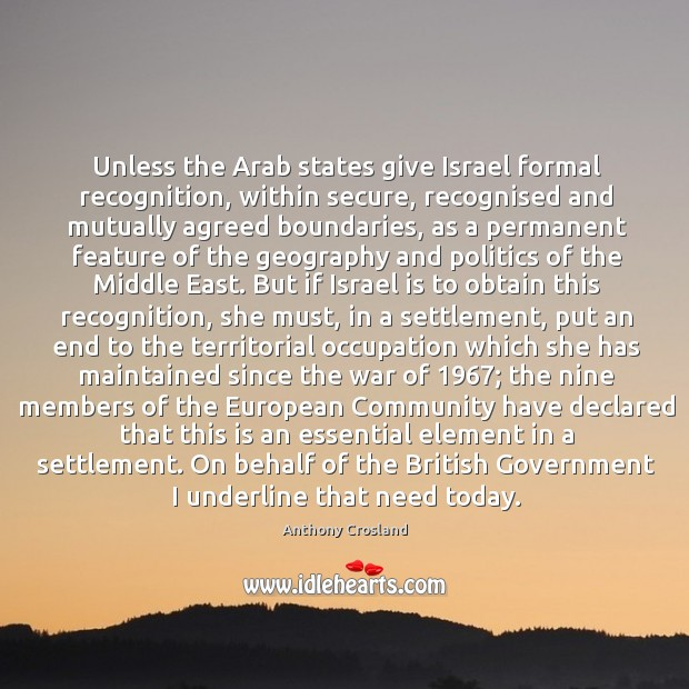 Image, Unless the Arab states give Israel formal recognition, within secure, recognised and