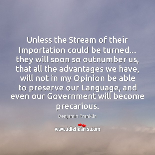 Image, Unless the Stream of their Importation could be turned… they will soon