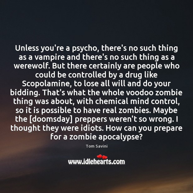 Unless you're a psycho, there's no such thing as a vampire and Image