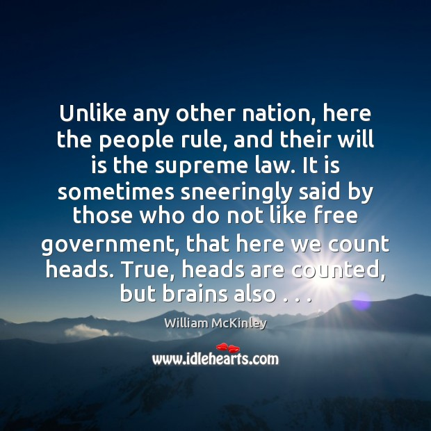 Unlike any other nation, here the people rule, and their will is Image