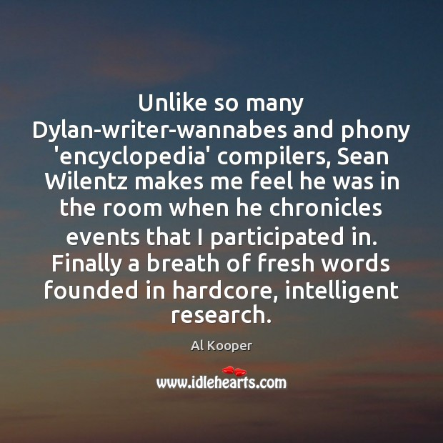 Image, Unlike so many Dylan-writer-wannabes and phony 'encyclopedia' compilers, Sean Wilentz makes me