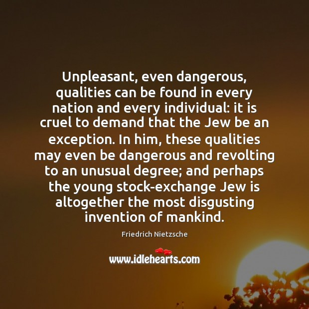 Image, Unpleasant, even dangerous, qualities can be found in every nation and every