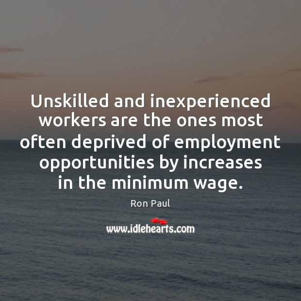 Image, Unskilled and inexperienced workers are the ones most often deprived of employment