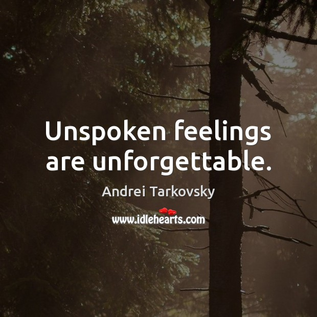 Image, Unspoken feelings are unforgettable.