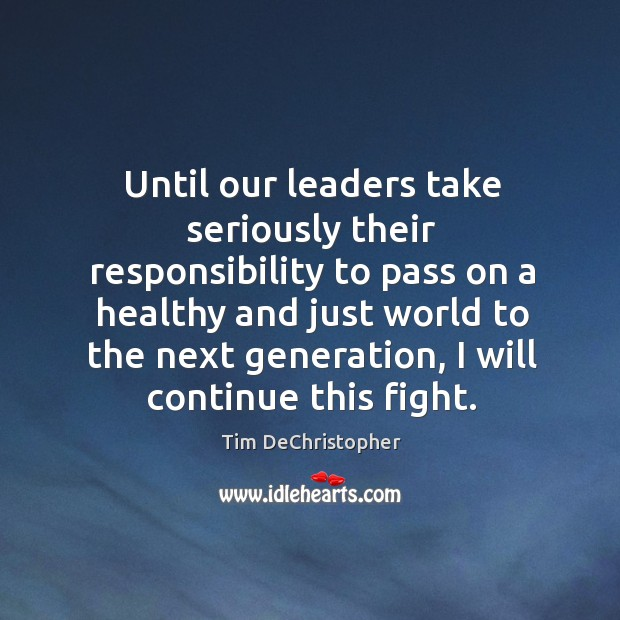 Until our leaders take seriously their responsibility to pass on a healthy Image
