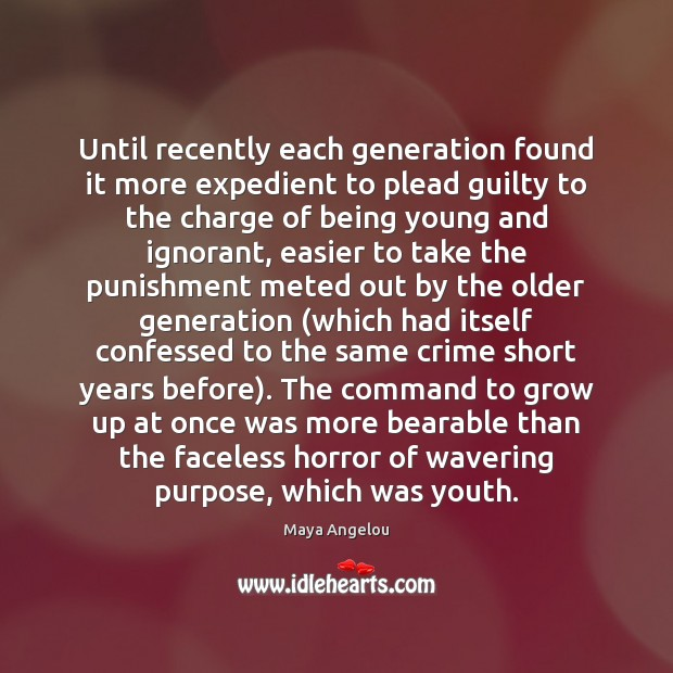 Image, Until recently each generation found it more expedient to plead guilty to