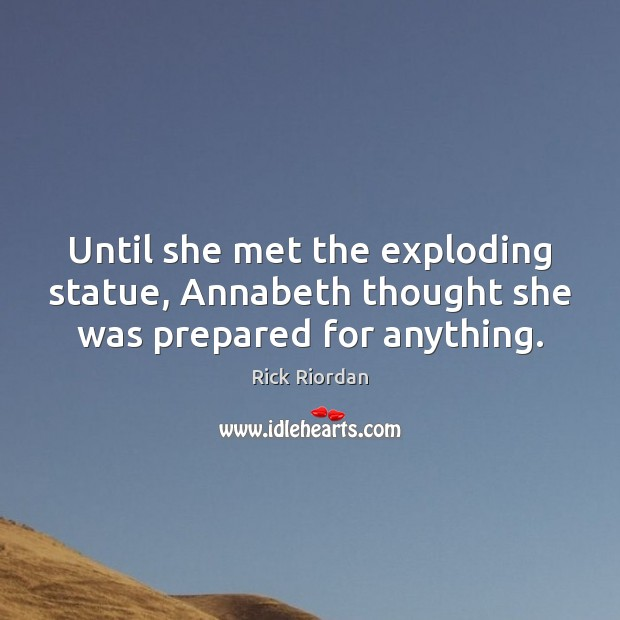 Image, Until she met the exploding statue, Annabeth thought she was prepared for anything.