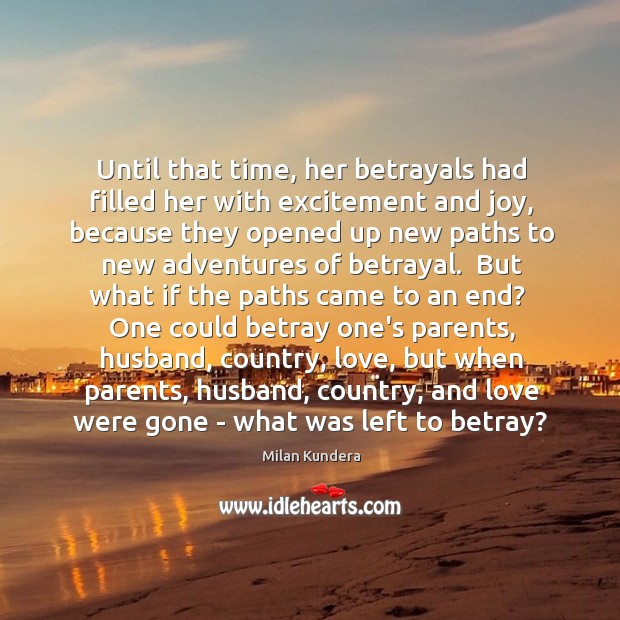 Until that time, her betrayals had filled her with excitement and joy, Image
