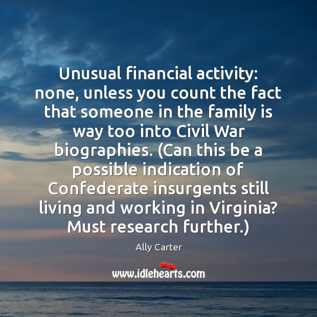 Unusual financial activity: none, unless you count the fact that someone in Image