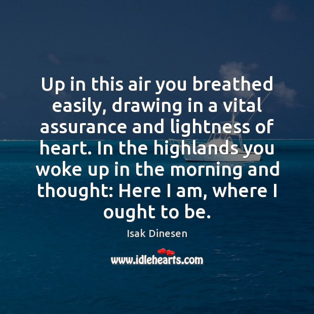 Image, Up in this air you breathed easily, drawing in a vital assurance