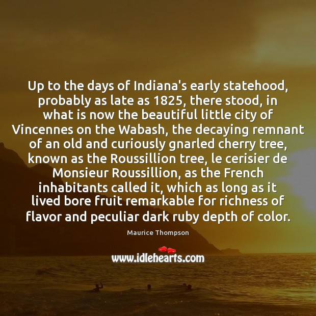 Up to the days of Indiana's early statehood, probably as late as 1825, Image