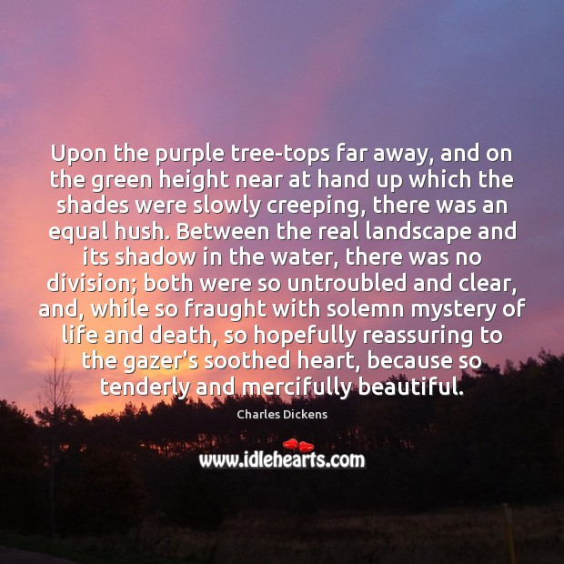 Image, Upon the purple tree-tops far away, and on the green height near