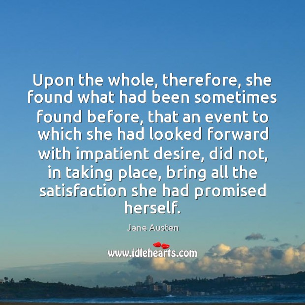 Image, Upon the whole, therefore, she found what had been sometimes found before,