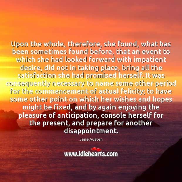 Upon the whole, therefore, she found, what has been sometimes found before, Image
