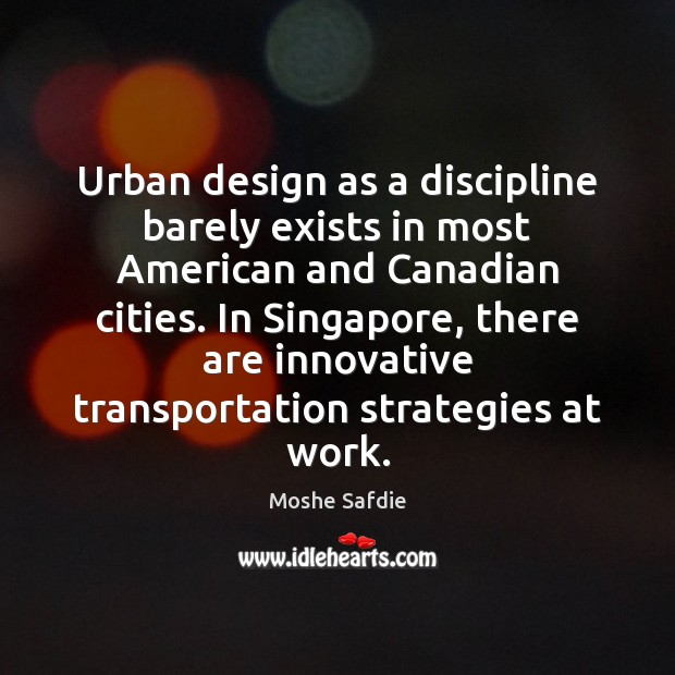 Picture Quote by Moshe Safdie