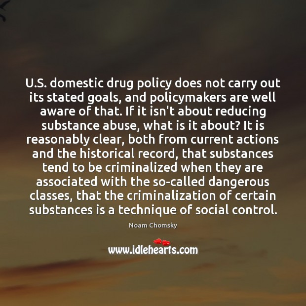 U.S. domestic drug policy does not carry out its stated goals, Image