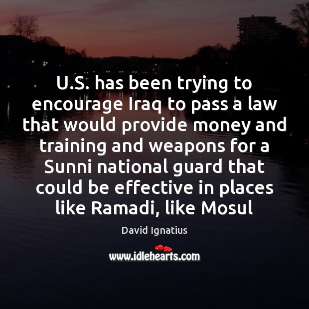 U.S. has been trying to encourage Iraq to pass a law Image