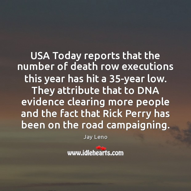 Image, USA Today reports that the number of death row executions this year