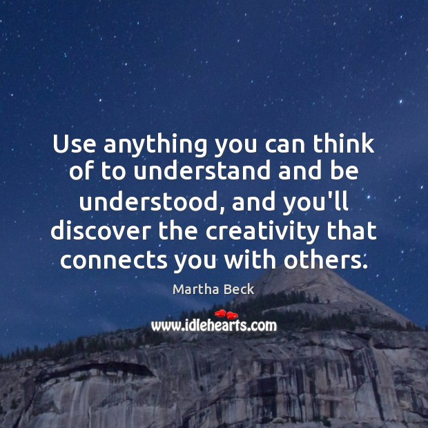 Image, Use anything you can think of to understand and be understood, and