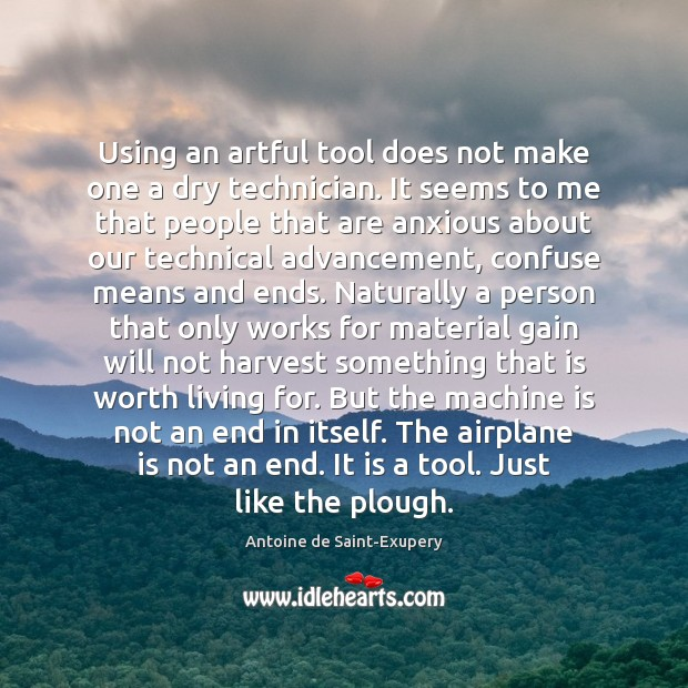 Using an artful tool does not make one a dry technician. It Image