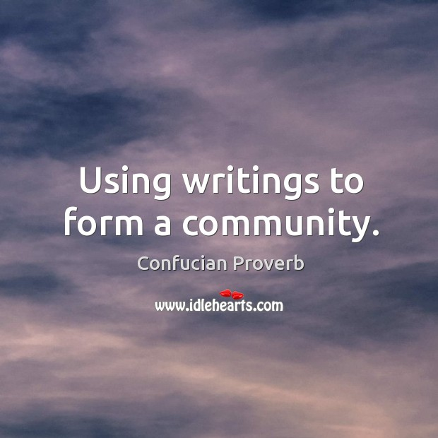Using writings to form a community. Confucian Proverbs Image