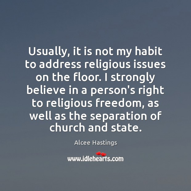 Image, Usually, it is not my habit to address religious issues on the