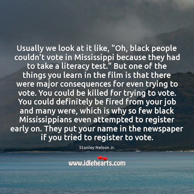 """Usually we look at it like, """"Oh, black people couldn't vote in Image"""