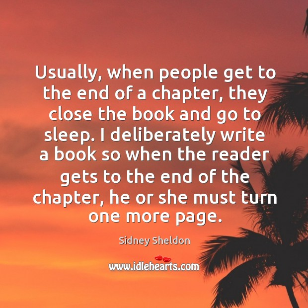 Usually, when people get to the end of a chapter, they close the book and go to sleep. Image