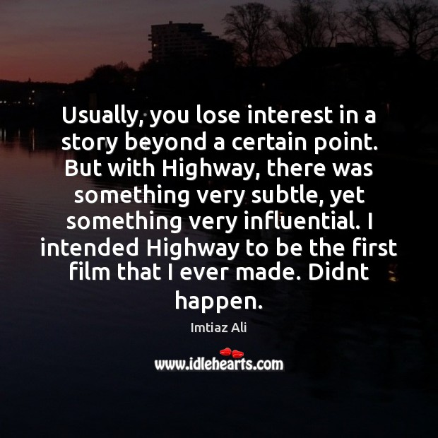 Usually, you lose interest in a story beyond a certain point. But Image