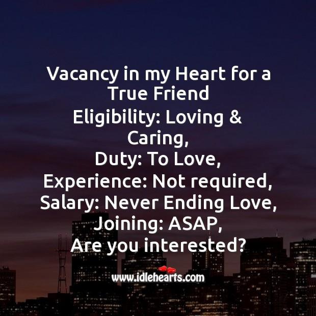 Image, Vacancy in my heart for a true friend