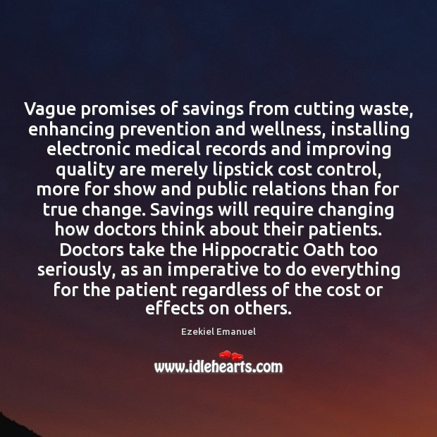 Vague promises of savings from cutting waste, enhancing prevention and wellness, installing Image