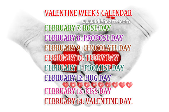 Valentine Week List. Feb 7th – 14th Calendar Valentine's Day Quotes Image